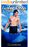 Shark Shifter Romance: In Too Deep (New Adult Paranormal Fantasy Short Stories)