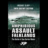 Amphibious Assault Falklands: The Battle of San Carlos Water (English Edition)