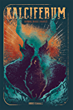 Kalciferum: Demônios, Bruxas e Vagantes