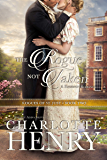 The Rogue Not Taken: A classic Regency romance (Rogues of St. Just Book 2)