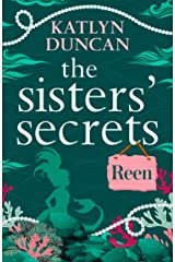The Sisters' Secrets: Reen: A heartfelt magical story of family and love (The Sisters' Secrets, Book 2) Kindle Edition