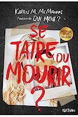 Se taire ou mourir ? - dès 14 ans (French Edition) Kindle Edition