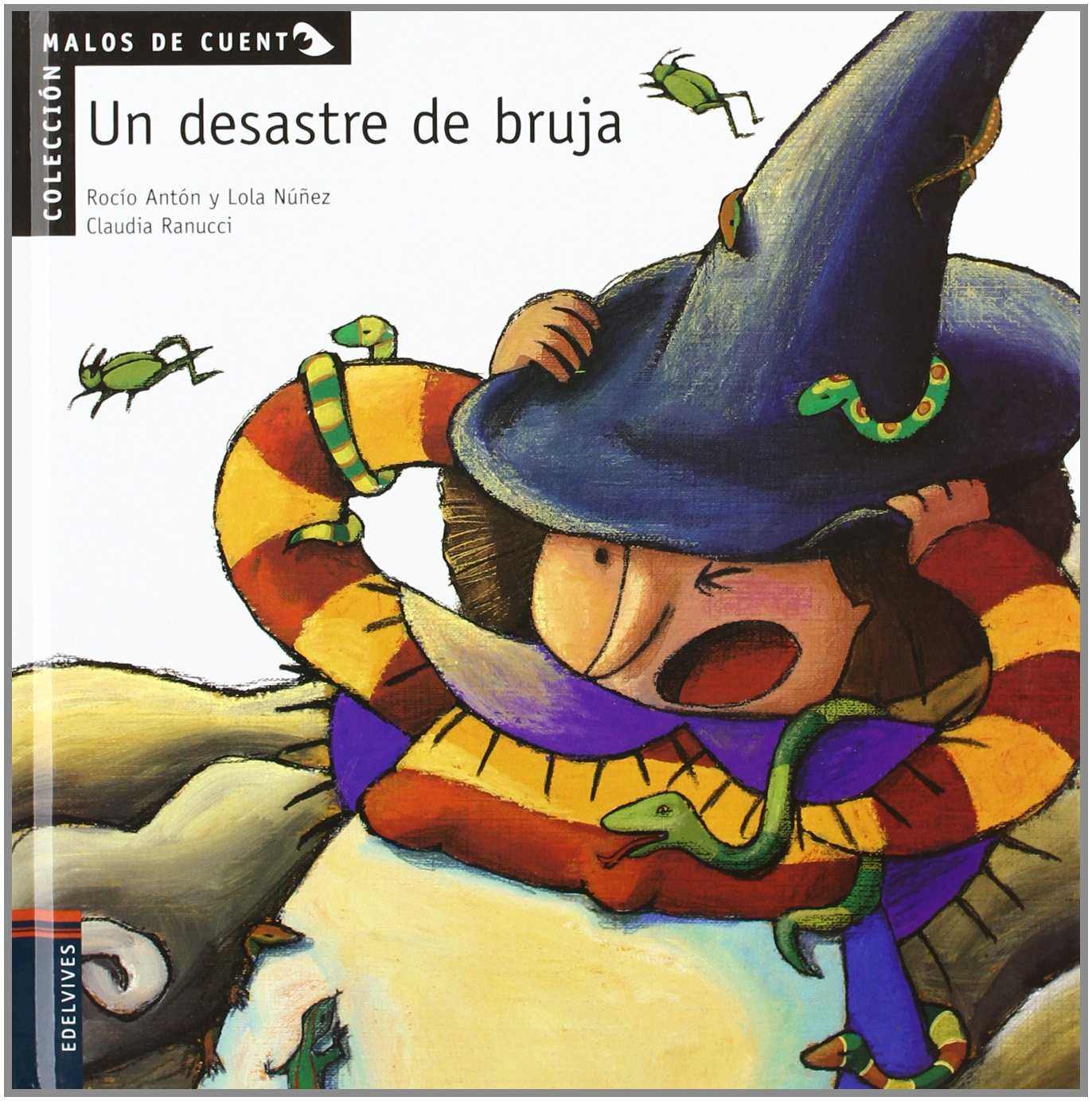 Un desastre de bruja (Spanish Edition): Rocio Anton, Lola ...