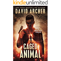 Caged Animal - A Noah Wolf Thriller