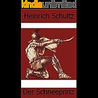 Der Schneeprinz (German Edition)