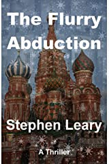 The Flurry Abduction Kindle Edition