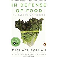 In Defense of Food: An Eater's Manifesto (English Edition)