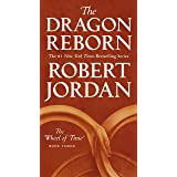 The Dragon Reborn: Book Three of 'The Wheel of Time' (Wheel of Time, 3)