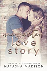 Unexpected Love Story (Love Series Book 2) Kindle Edition
