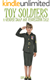 Toy Soldiers: A Gender Swap Age Regression Tale
