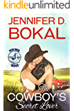 The Cowboy's Secret Lover (Bear Creek Rodeo Book 9)