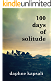 100 days of solitude (English Edition)