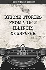 Bygone Stories from an Illinois Newspaper Kindle Edition