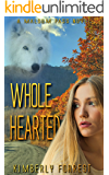 Whole-Hearted: A Malsum Pass Novel
