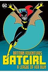 Batman Adventures: Batgirl—A League of Her Own (The Batman Adventures (1992-1995)) Kindle Edition