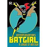 Batman Adventures: Batgirl—A League of Her Own (The Batman Adventures (1992-1995))