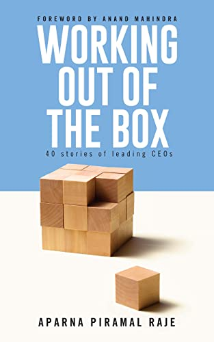 Working Out of the Box: 40 Stories of Leading CEOs