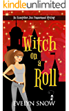 Witch on a Roll: An Evangeline Jinx Paranormal Mystery