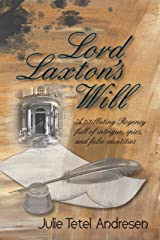 Lord Laxton's Will Kindle Edition
