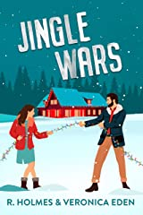 Jingle Wars: A New Adult Enemies to Lovers Romcom (Hollyridge Book 1) Kindle Edition