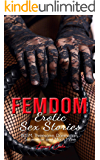 FemDom - Erotic Sex Stories: BDSM, Threesome, Domination, Submission and Much More