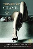 The Gift of Shame (Black Lace)