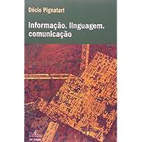 Informação. Linguagem. Comunicação