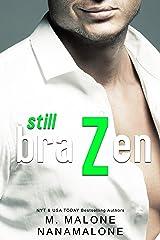 Still Brazen (Brazen Duet) Kindle Edition