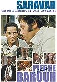 サラヴァ「時空を越えた散歩、または出会い」~ピエール・バルーとブラジル音楽1969~2003~ [DVD]