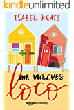 Me vuelves loco (Spanish Edition)