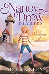 The Phantom of Nantucket (Nancy Drew Diaries Book 7) Kindle Edition