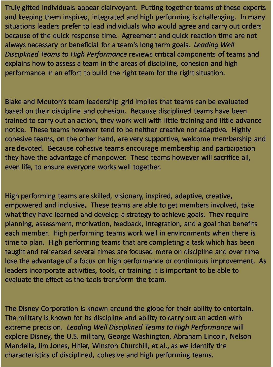 Leading Well Disciplined Teams to High Performance