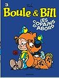 Boule et Bill, T3: Les copains dabord
