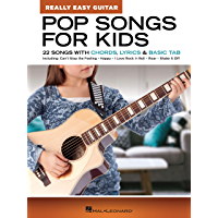 Pop Songs for Kids - Really Easy Guitar Series: 22 Songs with Chords, Lyrics & Basic Tab book cover
