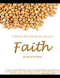 Faith - Four Week Mini Bible Study (Becoming Press Mini Bible Studies)