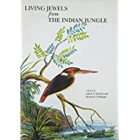 Living Jewels from the Indian Jungle (Bombay Natural History Society)