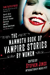 The Mammoth Book of Vampire Stories by Women Kindle Edition