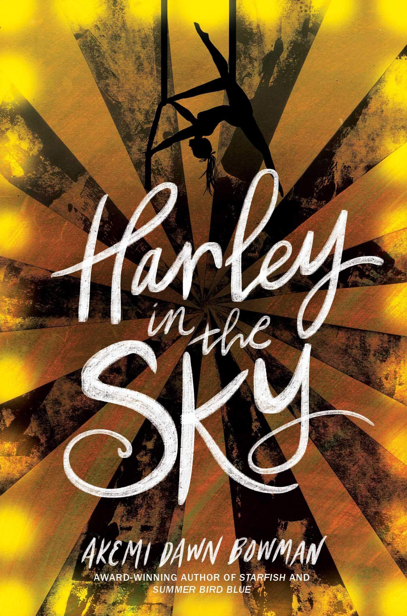 Amazon.com: Harley in the Sky: 9781534437128: Bowman, Akemi Dawn: Books