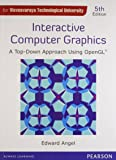 Interactive Computer Graphics: A Top Down Approach Using OpenGl