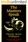 The Masters Speak, Twenty-Seven Dialogues