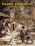 Engelbert Humperdinck  Hansel And Gretel Opera (Dover Vocal Scores)