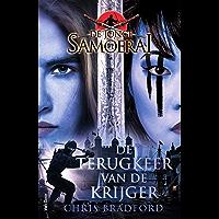 De terugkeer van de krijger (De jonge Samoerai Book 9)