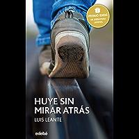 Premio Edebé 2016: HUYE SIN MIRAR ATRÁS (Periscopio