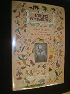 Longing for Darkness: Kamante's Tales from Out of Africa (English and Swahili Edition)