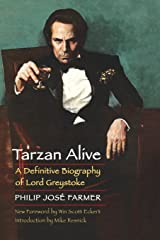 Tarzan Alive: A Definitive Biography of Lord Greystoke (Bison Frontiers of Imagination) Paperback