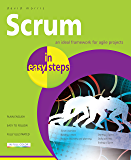 Scrum in easy steps: An ideal framework for agile projects