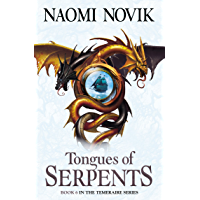 Tongues of Serpents (The Temeraire Series, Book 6) (English Edition)