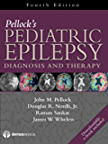 Pellock's Pediatric Epilepsy: Diagnosis and Therapy