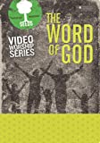 The Word of God DVD - Seeds Family Worship