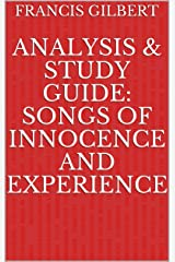 Analysis & Study Guide: Songs of Innocence and Experience Kindle Edition